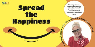 Spread the Happiness –Training Session with Shonette Bason-Wood