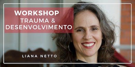Workshop Trauma e Desenvolvimento ingressos
