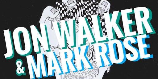 Jon Walker & Mark Rose
