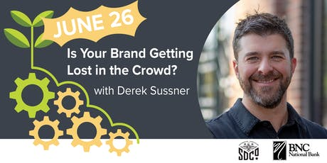 BNC Small Business Growth Series: Is Your Brand Getting Lost in the Crowd? tickets