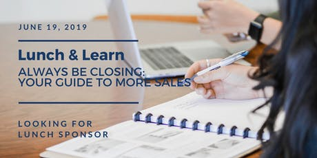 Always be Closing: Your Guide to More Sales tickets