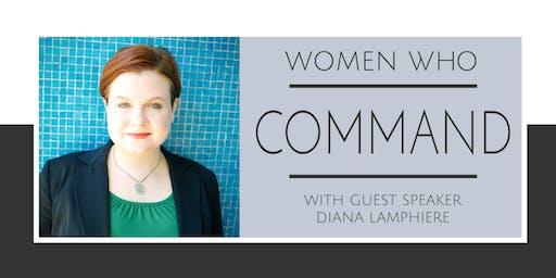 Women Who COMMAND