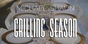 Michael Shaun Presents Grilling Season 2019