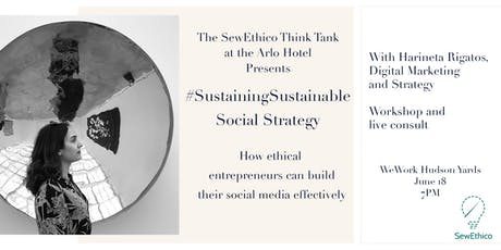#SustainingSustainable: Social Strategy tickets