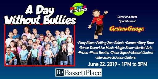KID'Z EXPO   ( A Day Without Bullies )