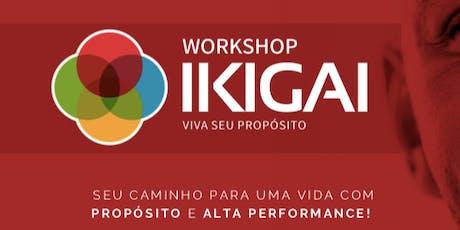 Workshop IKIGAI: Viva Seu Propósito - São Paulo - T02 - 05/10 - Método IKIGAI ingressos