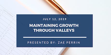 Maintaining Growth Through Valleys tickets