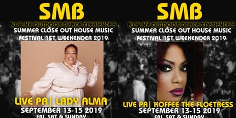 SMB NJ/ NY SUMMER CLOSEOUT HOUSE MUSIC FES1ST NORTHERN NEW JERSEY WEEKENDER tickets