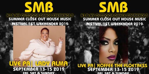 SMB NJ/ NY SUMMER CLOSEOUT HOUSE MUSIC FES1ST NORTHERN NEW JERSEY WEEKENDER