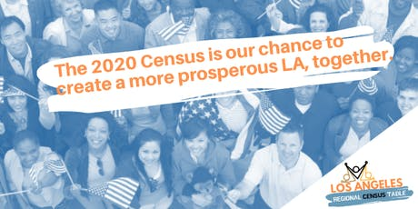 Los Angeles Regional Census Table Meeting tickets