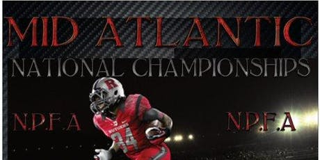 THE 8th ANNUAL MID ATLANTIC NATIONAL CHAMPIONSHIPS AKA B1G 10 NATIONALS tickets