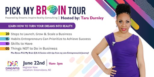 """Pick My Brain"" Tour Powered By Dreams Inspire Reality Consulting NC"