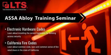 Electronic hardware codes and California Fire codes Seminar by ASSA Abloy tickets