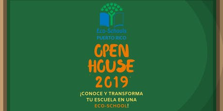Eco- School Open House Ponce  tickets
