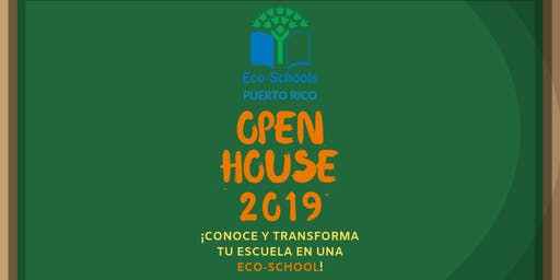 Eco- School Open House Ponce