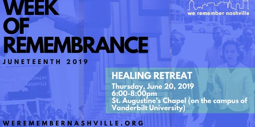 We Remember Nashville Healing Retreat