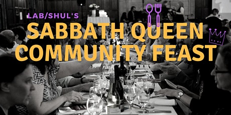 Sabbath Queen Community Feast tickets