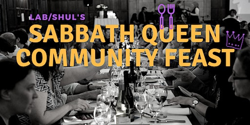 Sabbath Queen Community Feast