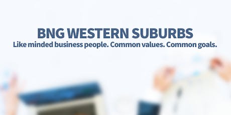 BNG Western Suburbs - Business Networking Morning tickets