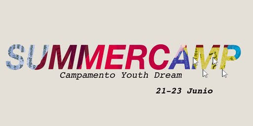 Summer Camp Youth Dream Vida Nueva
