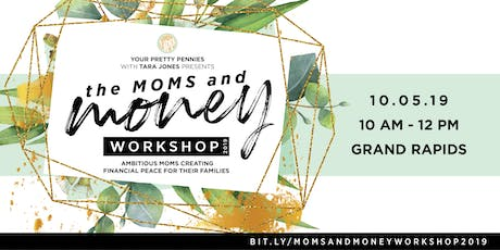 The Moms & Money Workshop 2019 tickets