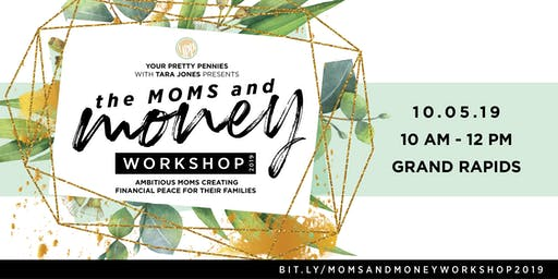 The Moms & Money Workshop 2019