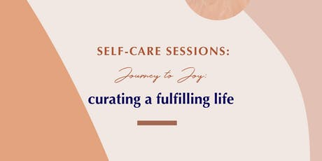 Self-Care Sessions: Journey to Joy (Writing Workshop) tickets