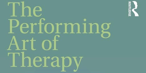The Performing Art of Therapy with Mark O'Connell and Philip Ringstrom