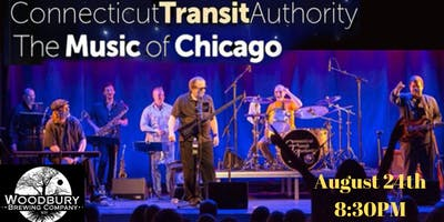 Connecticut Transfer Authority (Music of Chicago) at Woodbury Brewing