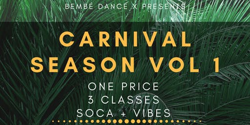 Carnival Season Volume 1: Power Soca Dance Class (3 Part Series)