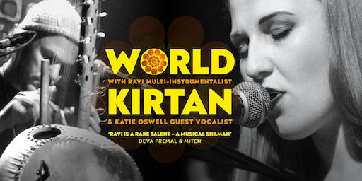 World Kirtan with RAVI & guest vocalist Katie Oswell