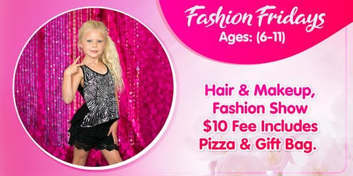 0648e9515 Fashion Fridays (Ages 6-11)
