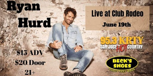 95.3 KRTY and BECK'S SHOES PRESENT RYAN HURD With Guest Jameson Rodgers