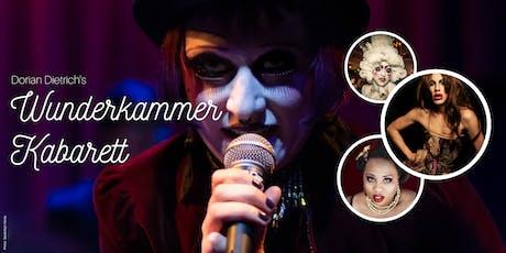 Dorian Dietrich's Wunderkammer Kabarett - Summer 2019 tickets