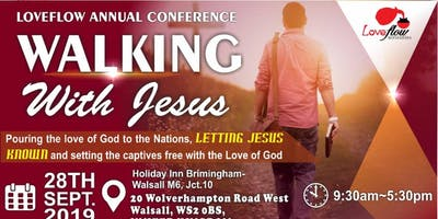 Loveflow  Ministries Annual Conference: Walking with Jesus