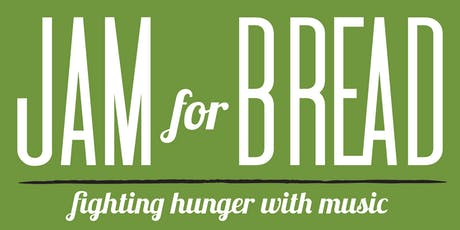 2019 Jam for Bread – Fighting Hunger with Music tickets