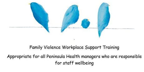 Peninsula Health - Family Violence Training for Managers tickets