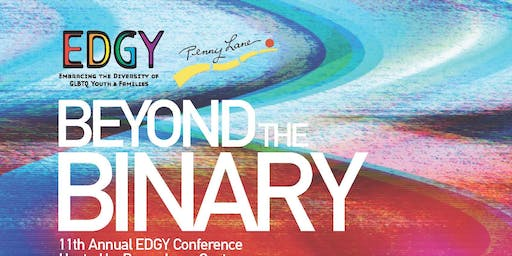 EDGY CONFERENCE 2019: BEYOND THE BINARY