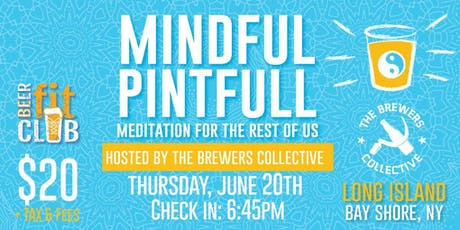 Mindful Pintfull at The Brewer's Collective tickets