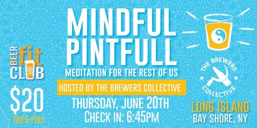 Mindful Pintfull at The Brewer's Collective