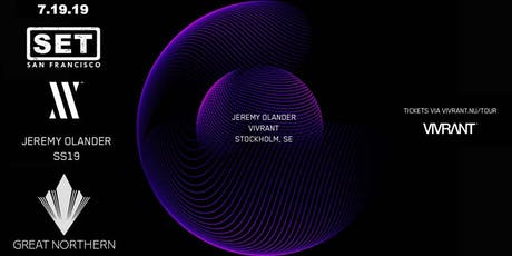 SET with JEREMY OLANDER (Vivrant/Bedrock/Anjunadeep) OPEN 2 CLOSE at The Great Northern tickets