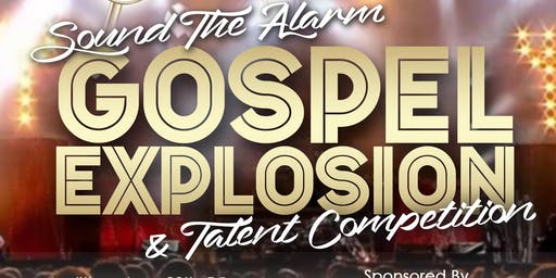 Sound The Alarm Gospel Explosion and Talent Competetion