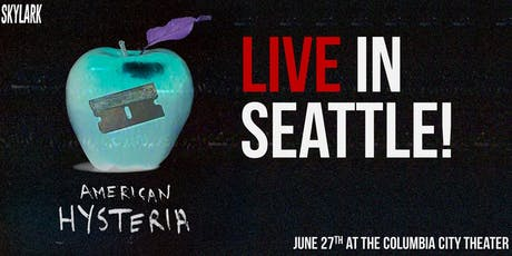 American Hysteria Variety Hour-Seattle tickets