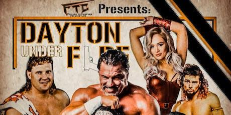 FTC wrestling: Dayton Under Fire tickets