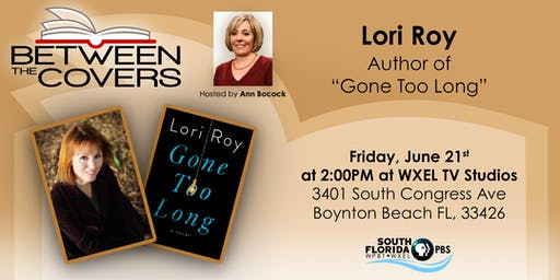BETWEEN THE COVERS - Live TV Studio Interview - with author Lori Roy