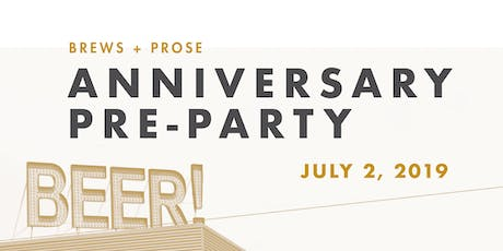 Brews + Prose Anniversary Pre-Party  tickets