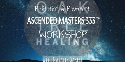 Meditation & Movement - The Ascended Masters 333™ Workshop
