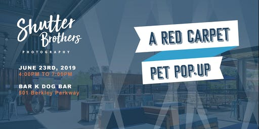 Shutter Brother's Red Carpet Pet Pop-up