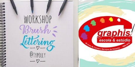 Workshop de Brush Lettering @Typolly - Escola Graphis ingressos