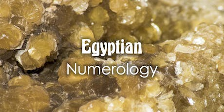 Egyptian Numerology Workshop tickets